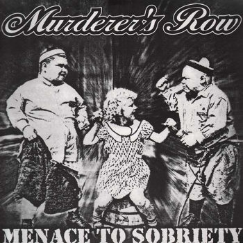 Murderer's Row - Menace to sobriety LP (lim. 200, blue)
