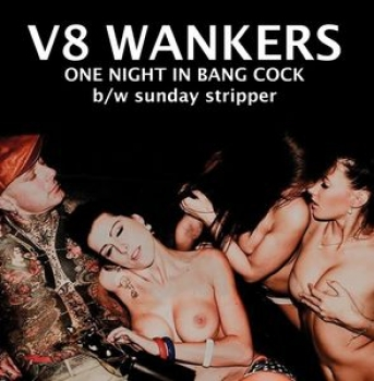 V8 Wankers - One Night in Bang Cock 7