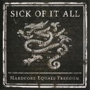 Sick Of It All - Hardcore equals freedom 7""